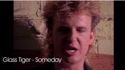 "Glass Tiger ""Someday"""